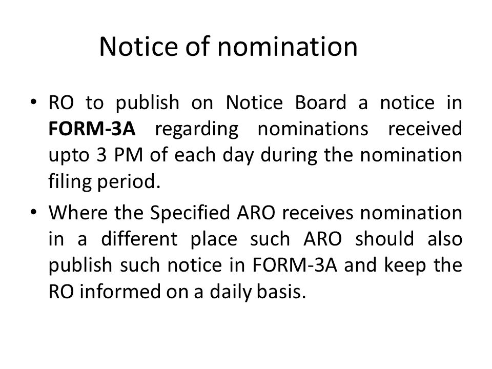 Acknowledgment/Notice Apart from acknowledgement in Part-VI of nomination form, checklist duly filled is a further acknowledgement. All notices for fi