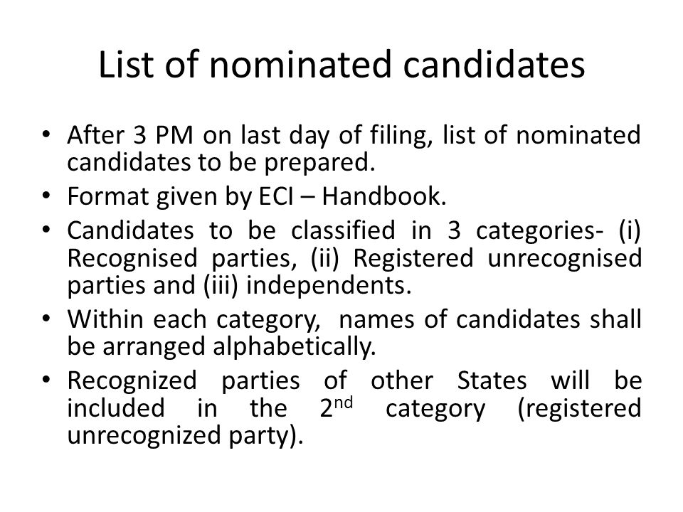 Notice of nomination RO to publish on Notice Board a notice in FORM-3A regarding nominations received upto 3 PM of each day during the nomination filing period.