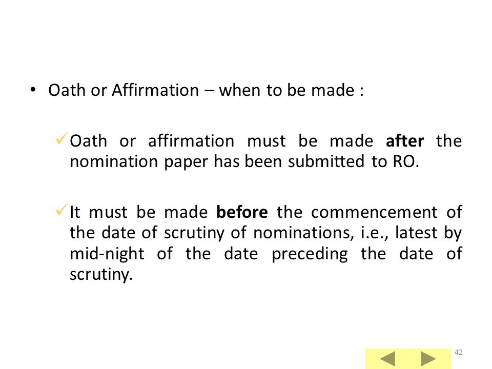 41 Persons before whom oath or affirmation to be made : Returning Officer or any of the Assistant Returning Officers of the constituency. All stipendi
