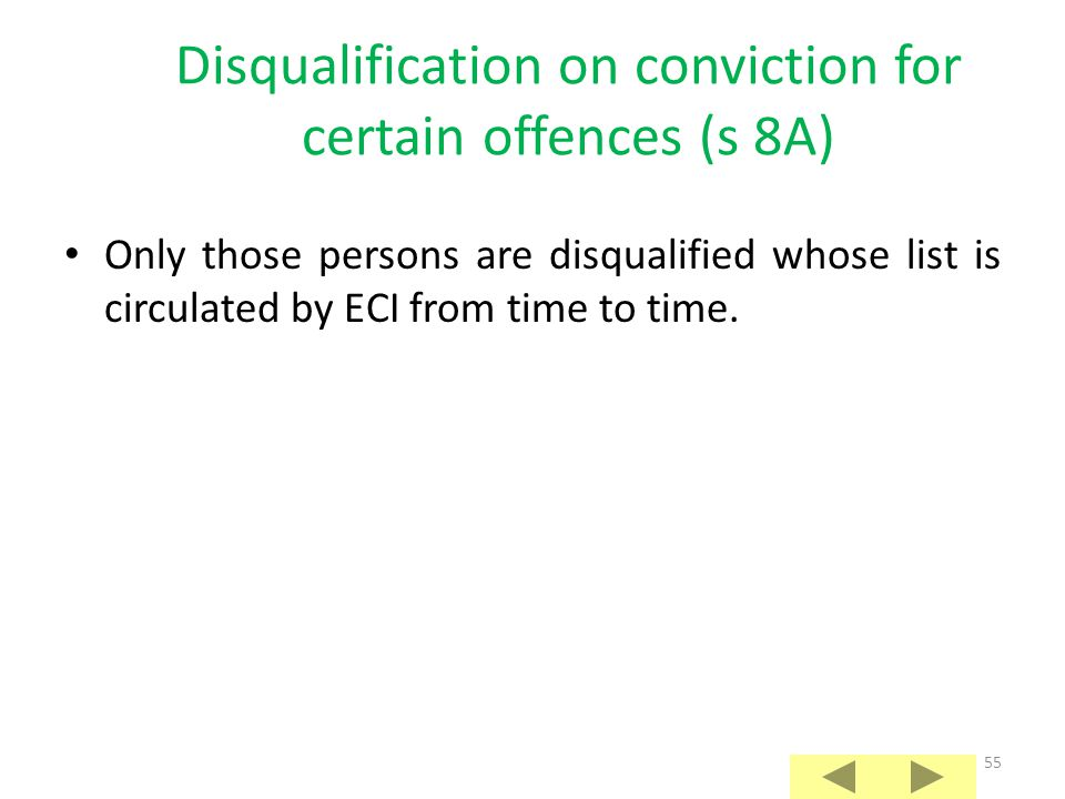 54 Disqualification on conviction for certain offences (s 8) Offences inviting disqualification on conviction specified in three categories mentioned in sub-sections (1) to (3).
