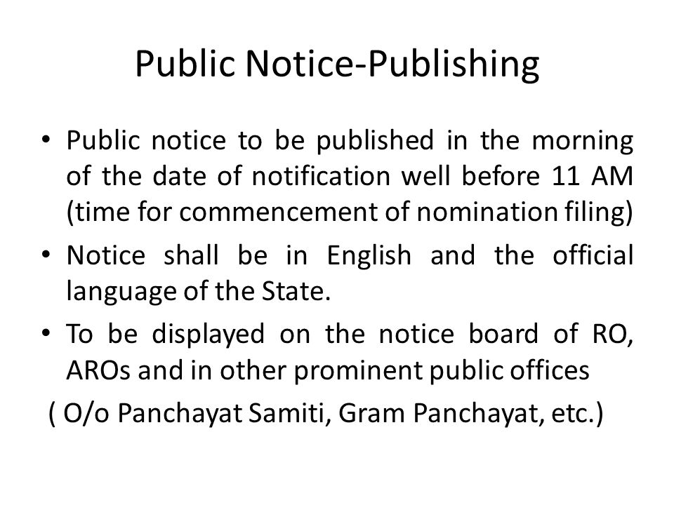 Public Notice- Particulars to be specified [in Form 1] Specify the election.