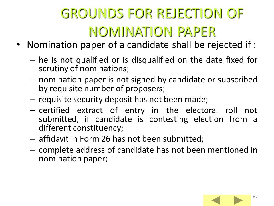 66 If the nomination of a candidate has been objected to, he should be given reasonable opportunity of rebutting the same and, where necessary, scrutiny proceedings in relation to his nomination may be adjourned.
