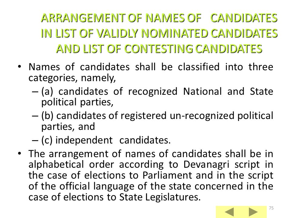 74 For any election to a state legislature, it is published in the official Gazette of the State concerned in the official language(s) of that State.