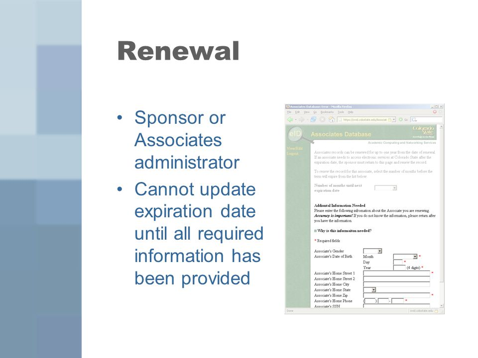 Renewal Sponsor or Associates administrator Cannot update expiration date until all required information has been provided