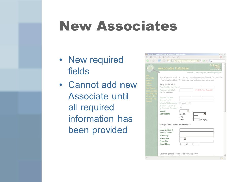 New Associates New required fields Cannot add new Associate until all required information has been provided