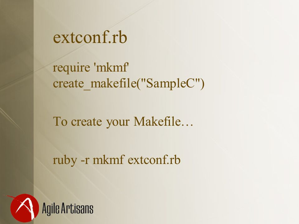 extconf.rb require 'mkmf' create_makefile(