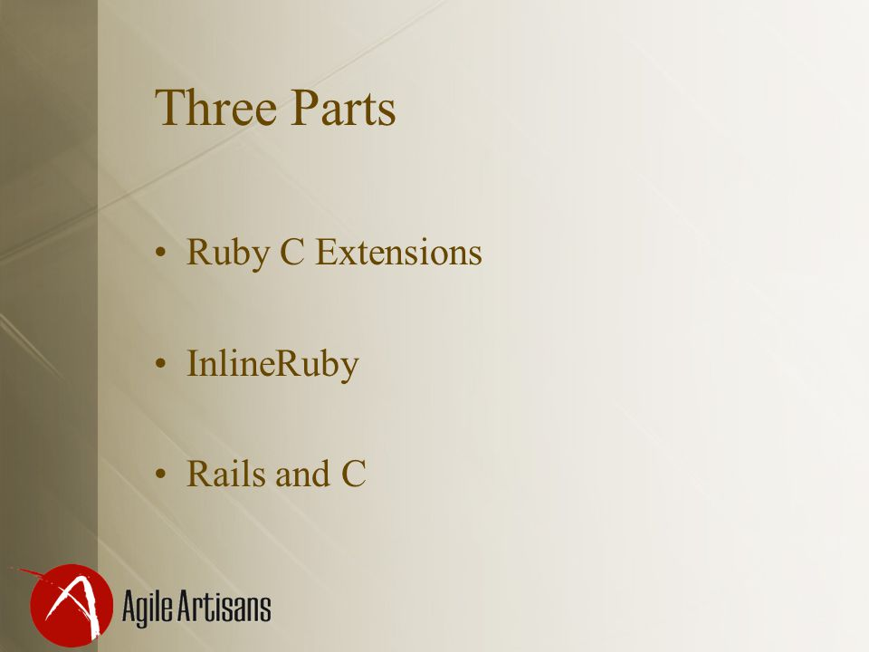 Three Parts Ruby C Extensions InlineRuby Rails and C