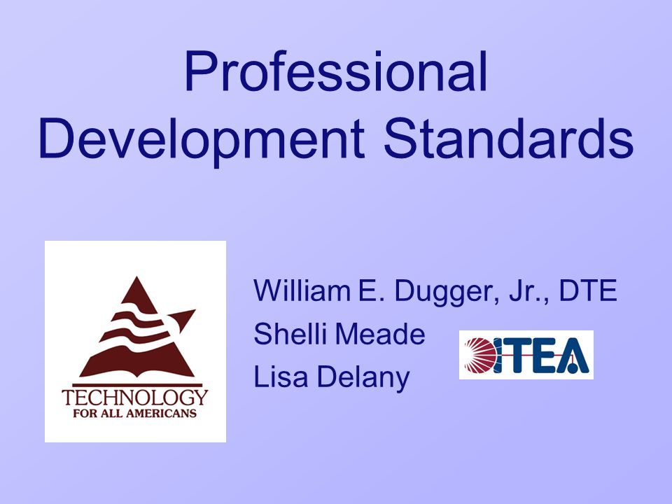 Standard PD-7 Continued Guidelines for meeting Standard PD-7 require that professional development providers consistently G.