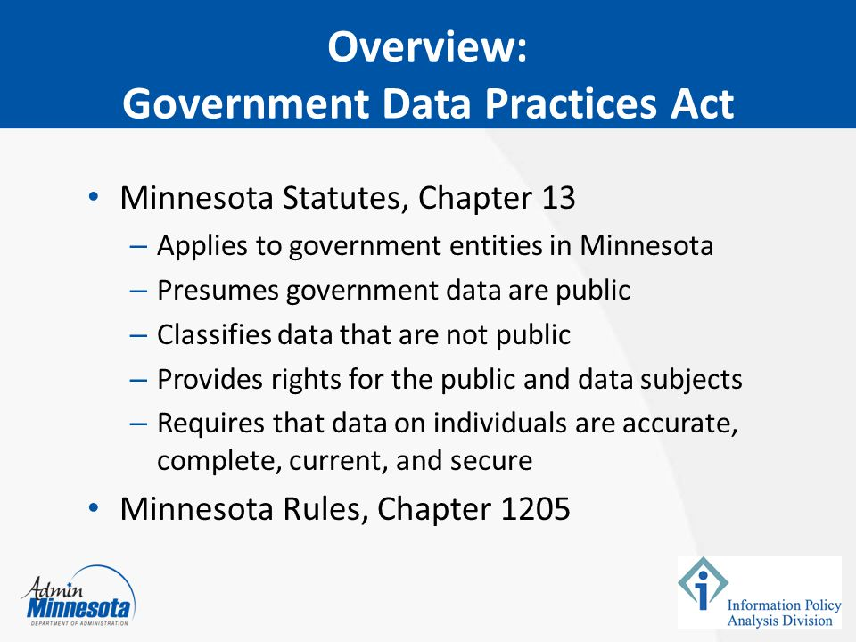 Other Data Practices Related Laws The Official Records Act (Minn.