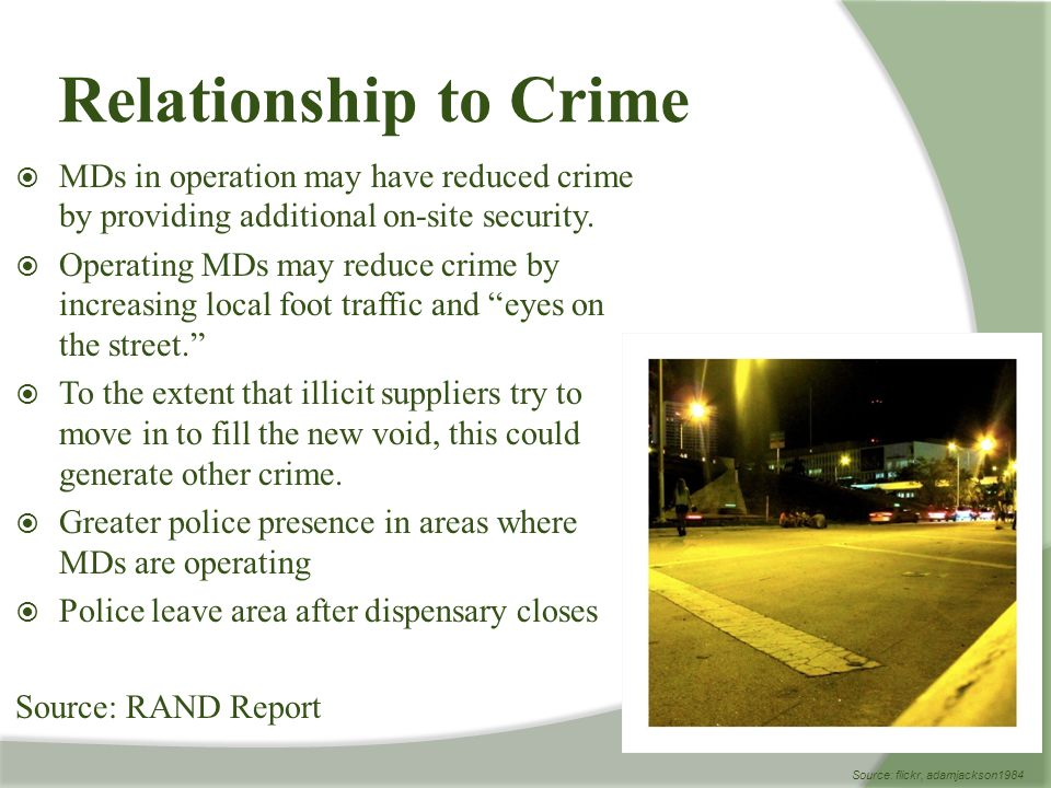  MDs in operation may have reduced crime by providing additional on-site security.