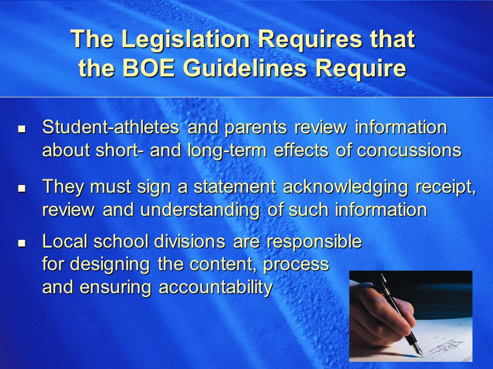8 8 BOE Guidelines Require If in Doubt, Sit Them Out BOE Guidelines Require If in Doubt, Sit Them Out Student-athlete suspected of sustaining a concussion shall be removed from activity The student-athlete shall not return to play until: Evaluated, Evaluated, Treated, and Treated, and Receives written clearance to return to play from a licensed health care provider Receives written clearance to return to play from a licensed health care provider