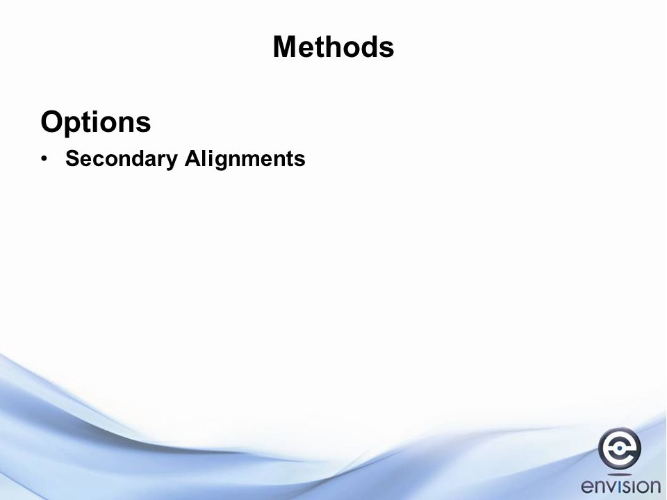 Methods Options Secondary Alignments