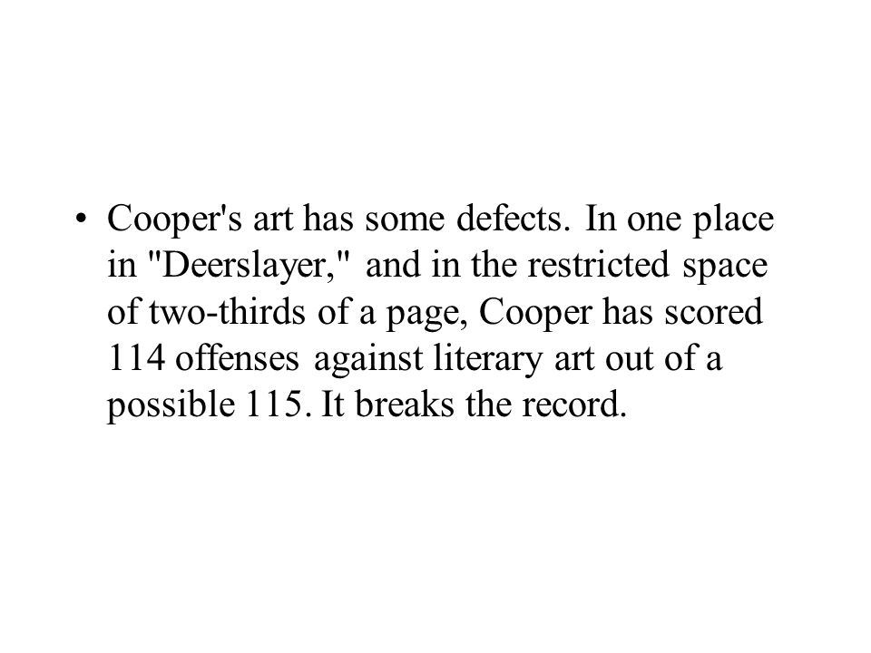 Cooper s art has some defects.