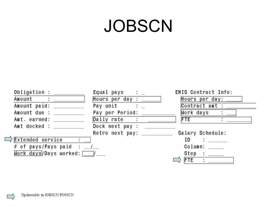 JOBSCN Updateable in JOBSCN/POSSCN
