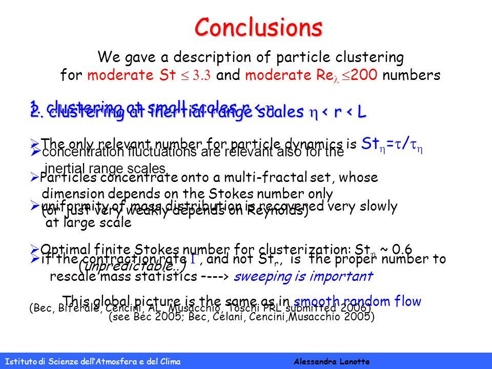 Istituto di Scienze dell'Atmosfera e del Clima Alessandra Lanotte Conclusions 1.