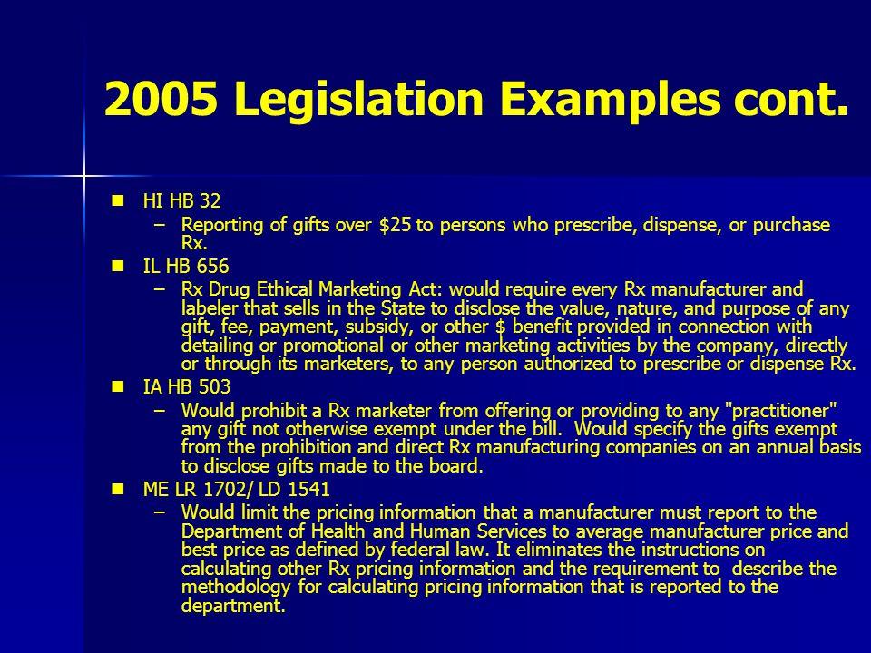 2005 Legislation Examples cont.