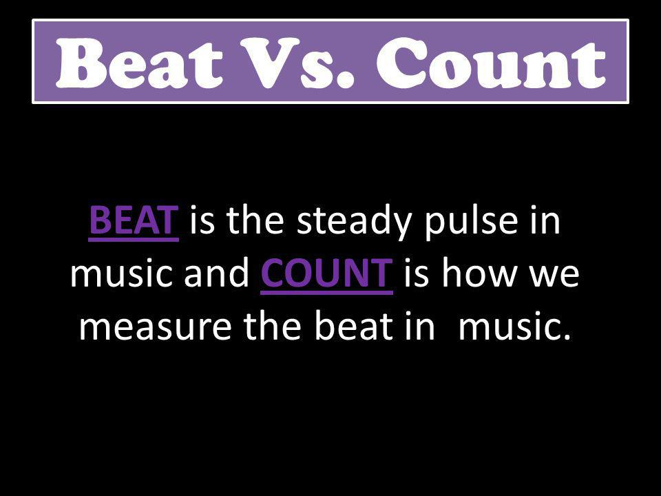 Time Signatures Definition: Time signatures tell us how many beats per measure and what note gets the beat.