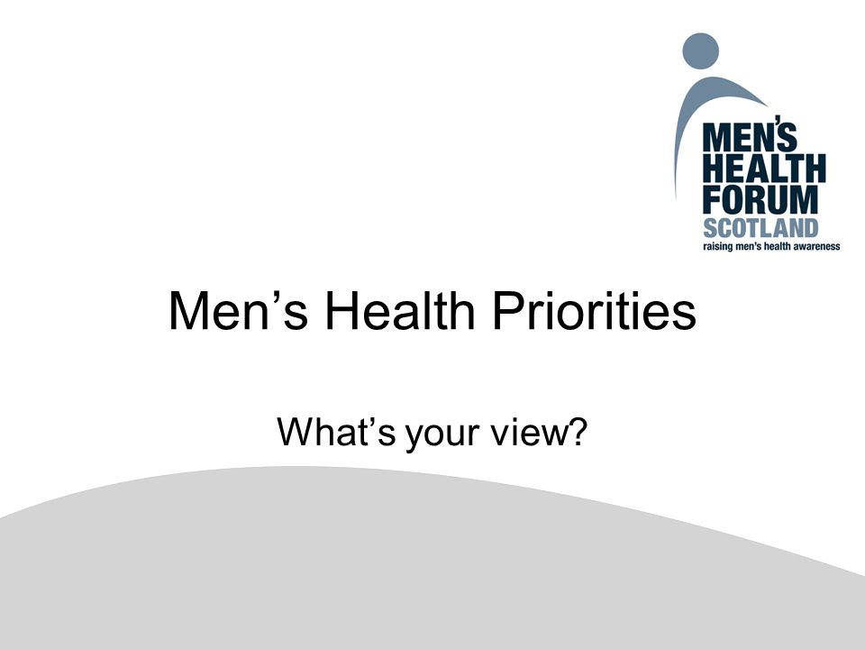 Men's Health Priorities What's your view