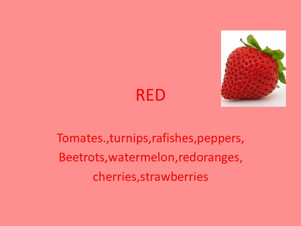 RED Tomates.,turnips,rafishes,peppers, Beetrots,watermelon,redoranges, cherries,strawberries