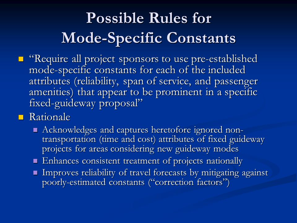 "Possible Rules for Mode-Specific Constants ""Require all project sponsors to use pre-established mode-specific constants for each of the included attri"
