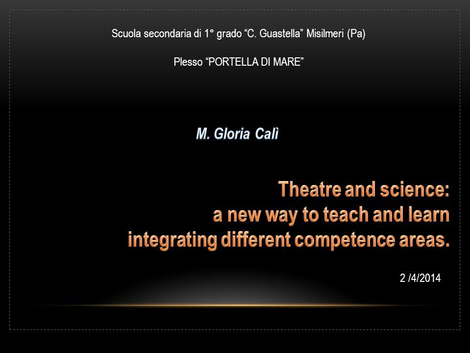 2 /4/2014 Scuola secondaria di 1° grado C. Guastella Misilmeri (Pa) Plesso PORTELLA DI MARE