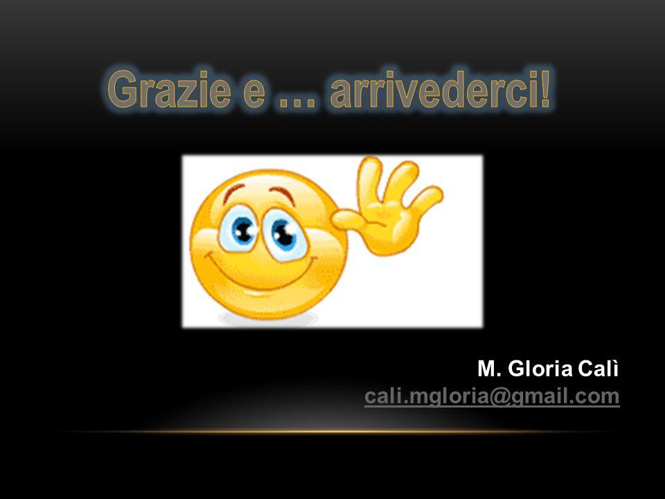 M. Gloria Calì cali.mgloria@gmail.com