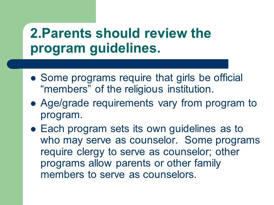 2.Parents should review the program guidelines.