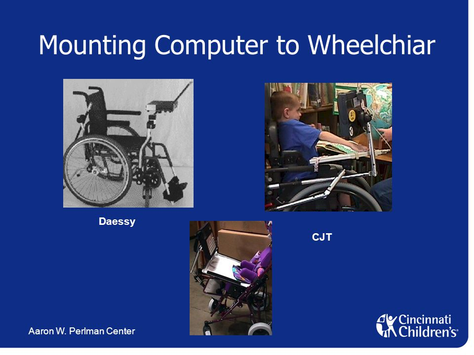 Aaron W. Perlman Center Mounting Computer to Wheelchiar Daessy CJT