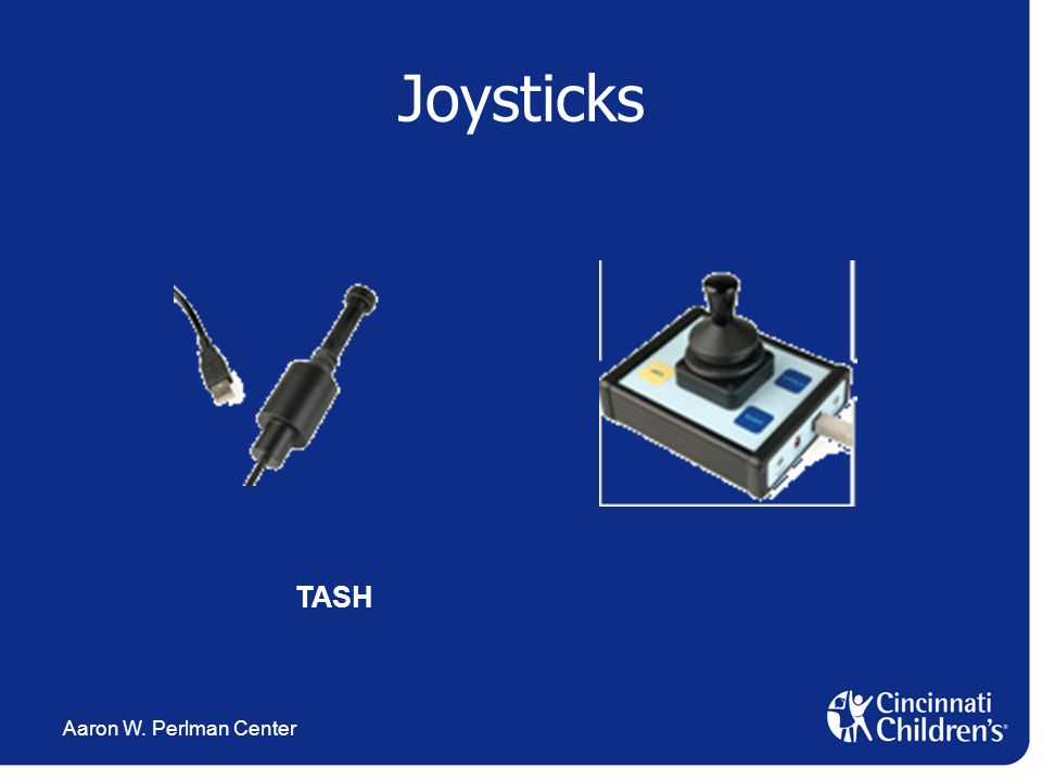 Aaron W. Perlman Center Joysticks TASH