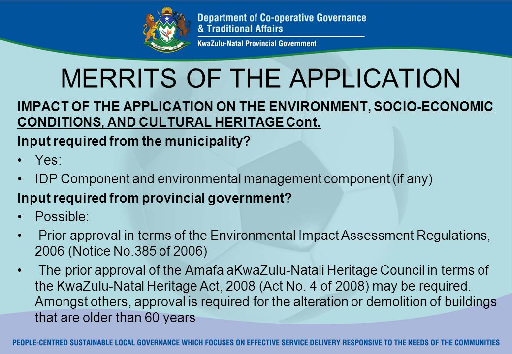 MERRITS OF THE APPLICATION IMPACT OF THE APPLICATION ON THE ENVIRONMENT, SOCIO-ECONOMIC CONDITIONS, AND CULTURAL HERITAGE Cont.