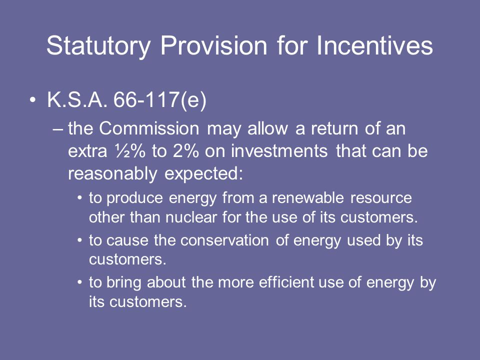 Statutory Provision for Incentives K.S.A.