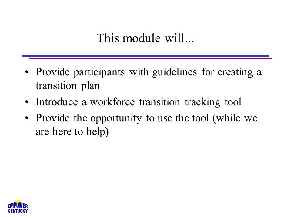 Workforce Transition Plan Process