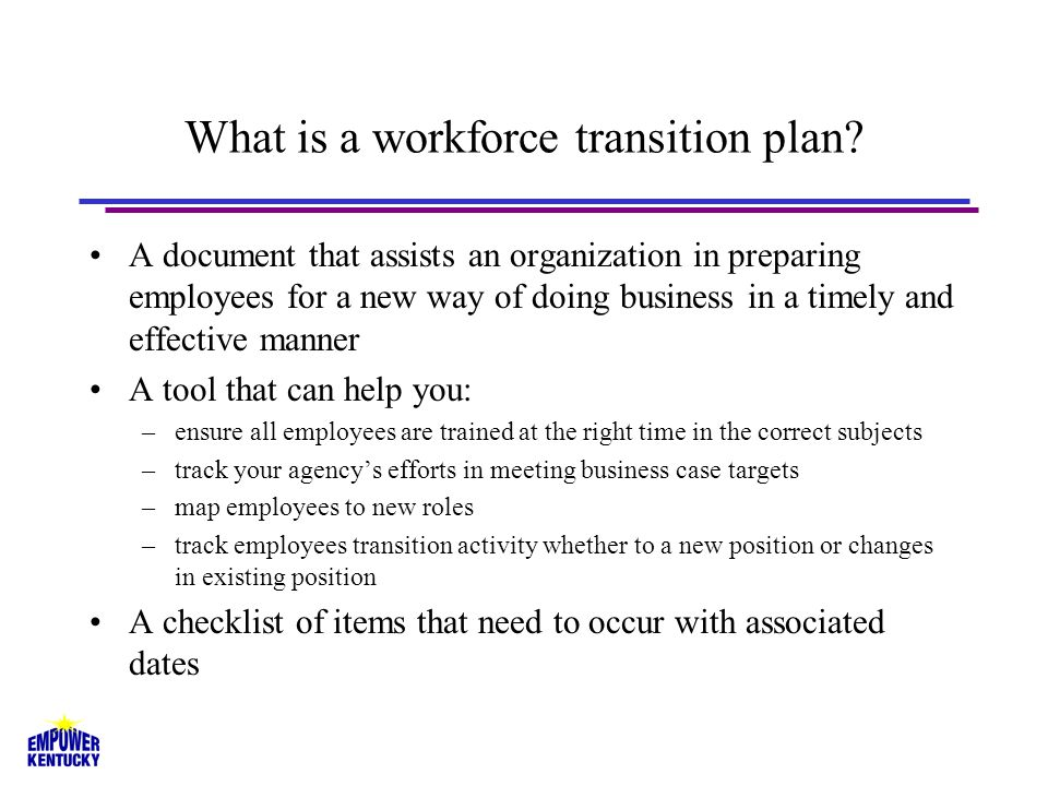 What is a workforce transition plan.