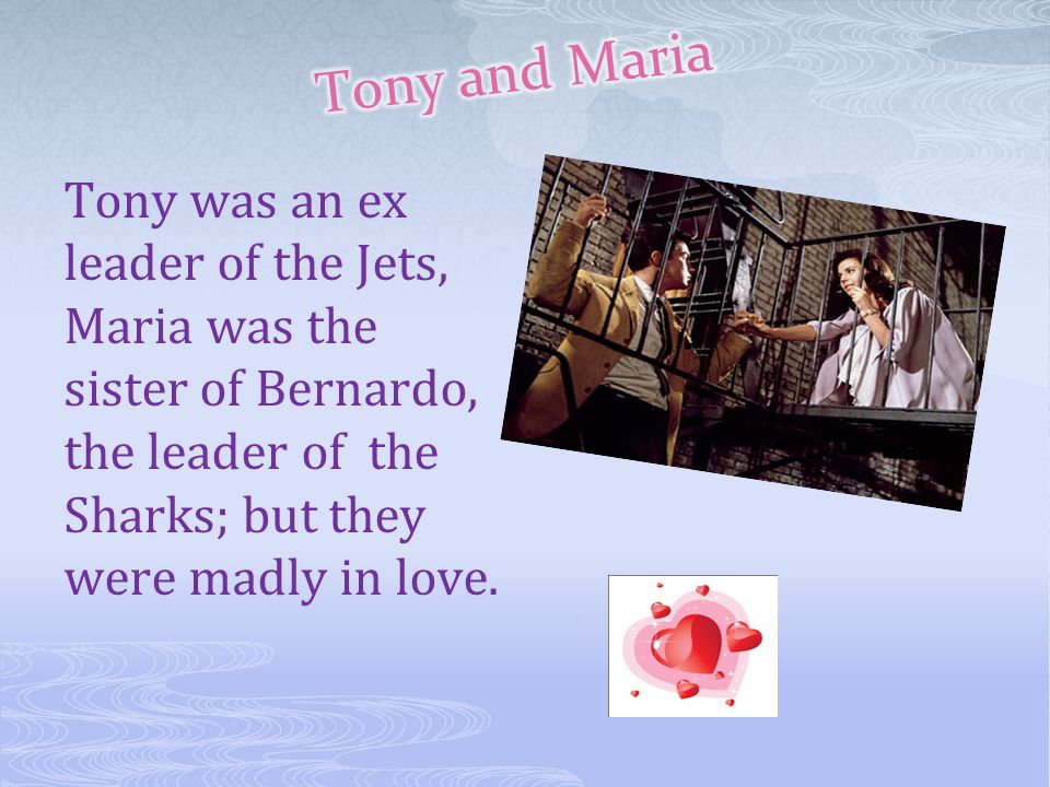 Bernardo was Maria's brother, he was protective, jealous with her.