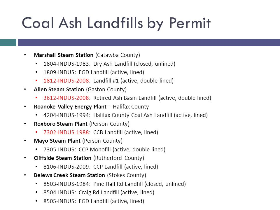 Coal Ash Landfills by Permit Marshall Steam Station (Catawba County) 1804-INDUS-1983: Dry Ash Landfill (closed, unlined) 1809-INDUS: FGD Landfill (act