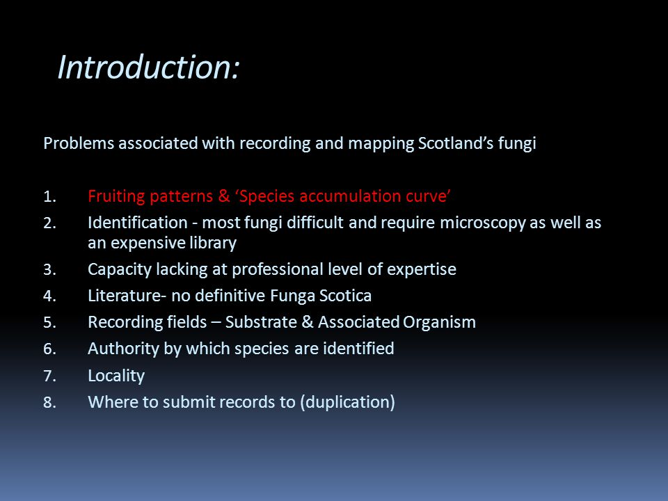 Introduction: Problems associated with recording and mapping Scotland's fungi 1.