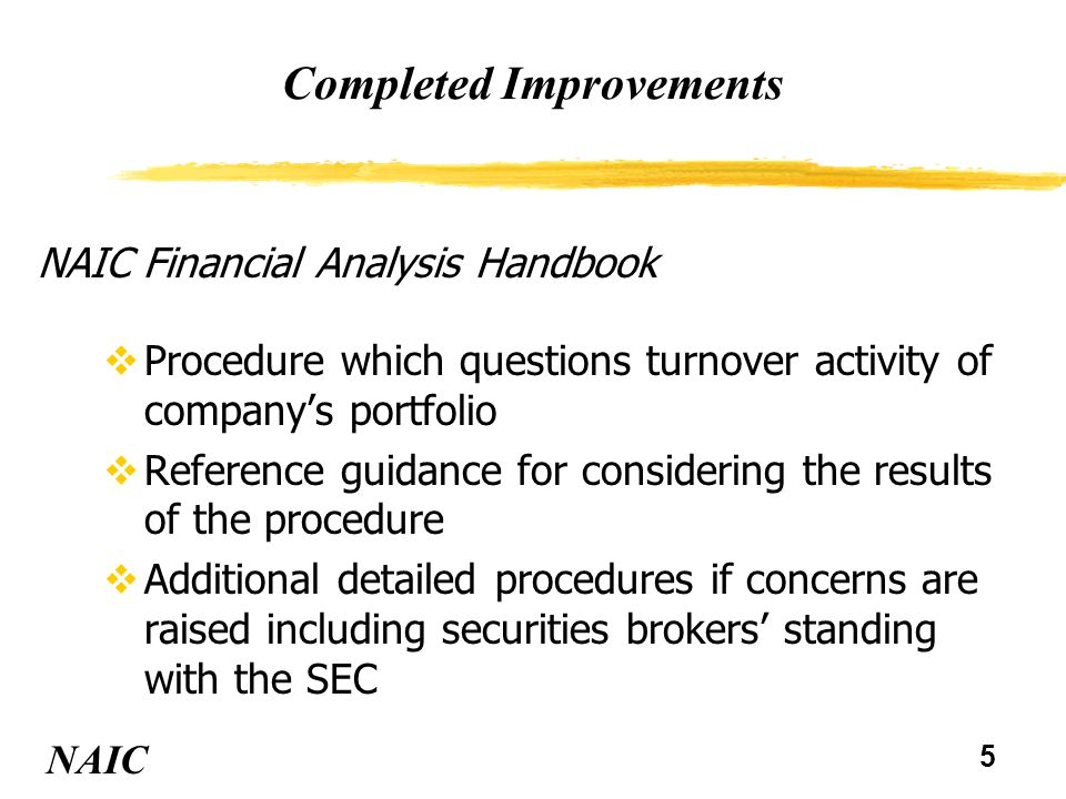 5 Completed Improvements vProcedure which questions turnover activity of company's portfolio vReference guidance for considering the results of the pr