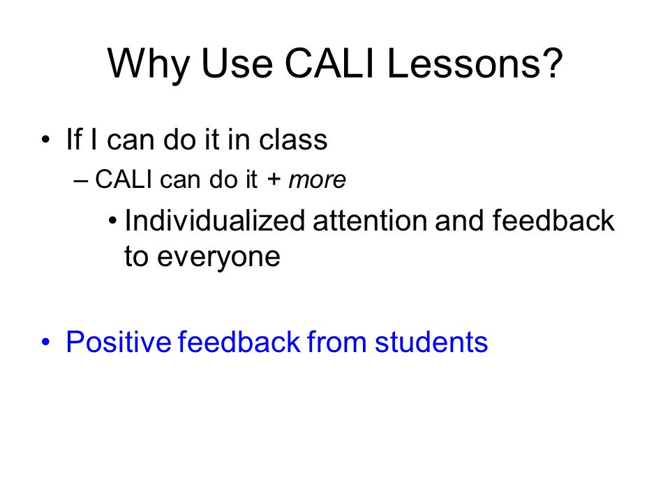 Why Use CALI Lessons.