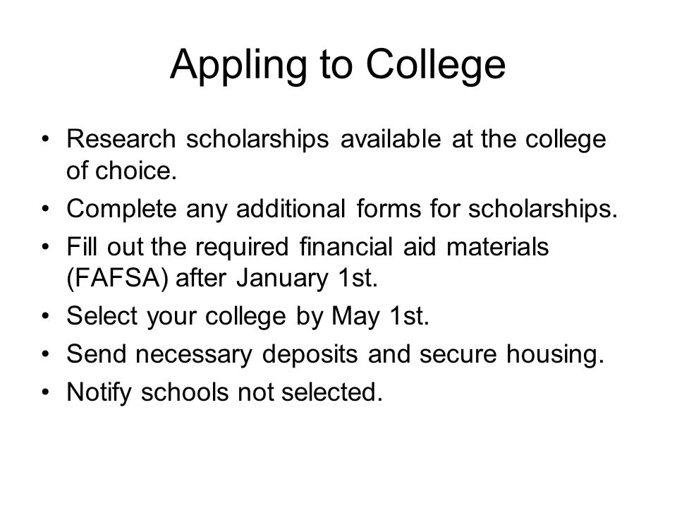 Appling to College Research scholarships available at the college of choice.