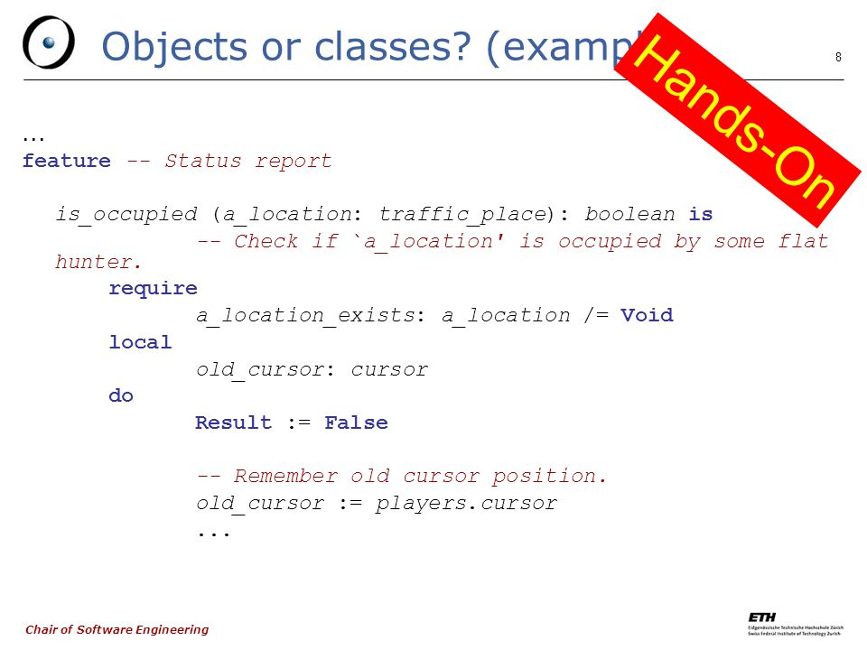 Chair of Software Engineering 9 Objects or classes.