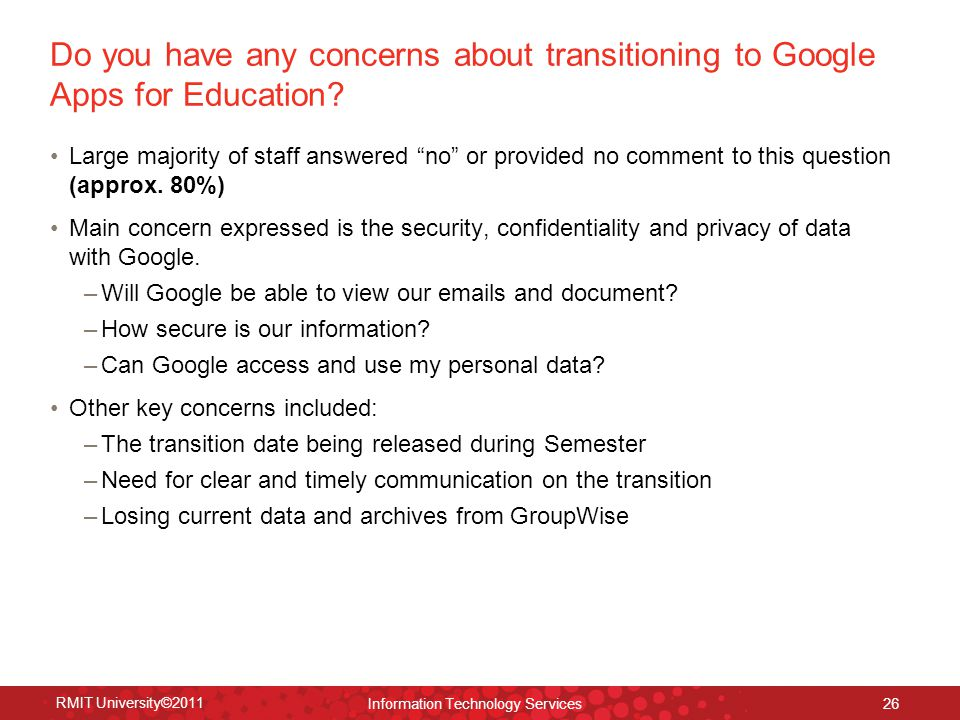 Do you have any concerns about transitioning to Google Apps for Education.