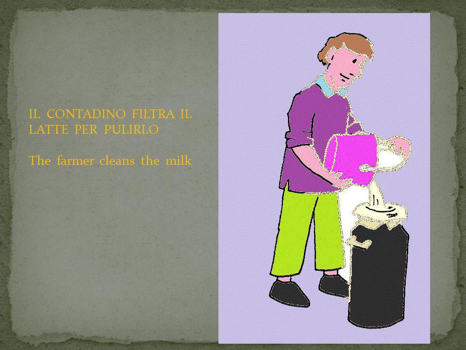 IL LATTE E' PASTORIZZATO PER UCCIDERE I BATTERI CATTIVI Milk is pasteurized to kill bacteria