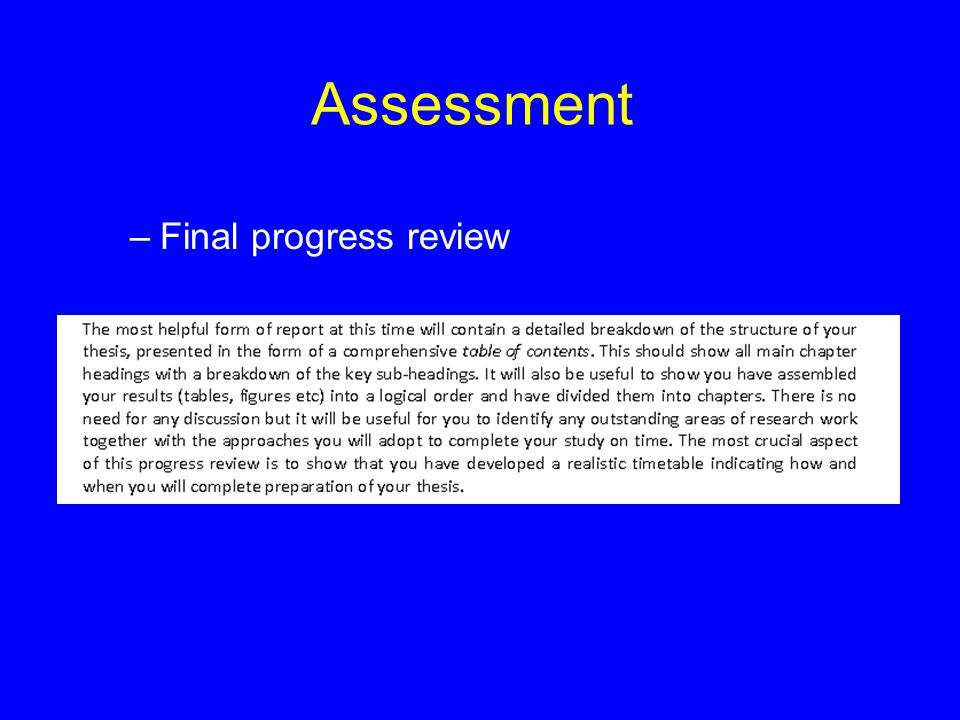 Assessment –Final progress review