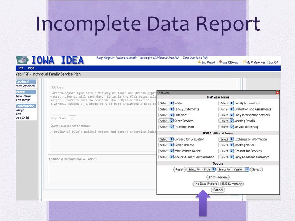 Incomplete Data Report