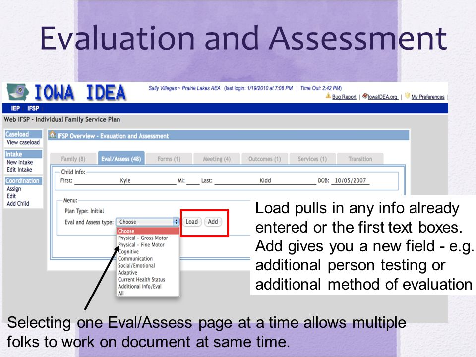 Evaluation Activity Load evaluations Enter evaluation methods, present levels, and recommendations SAVE OFTEN!!!.