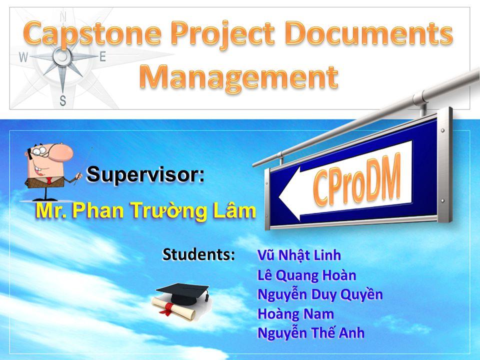 Supervisor: Mr. Phan Trường Lâm Supervisor: