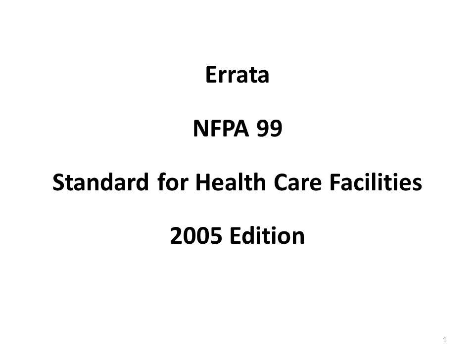 Errata NFPA 99 Standard for Health Care Facilities 2005 Edition 1