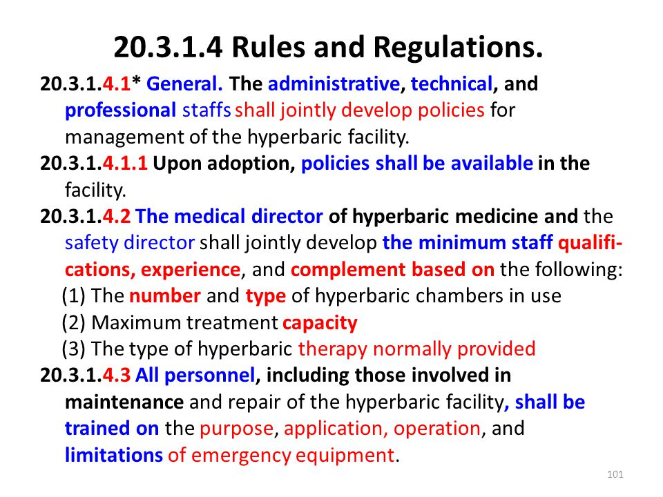 20.3.1.4 Rules and Regulations. 20.3.1.4.1* General. The administrative, technical, and professional staffs shall jointly develop policies for managem