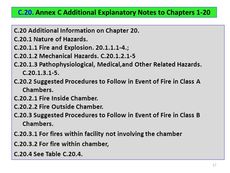 C.20. Annex C Additional Explanatory Notes to Chapters 1-20 C.20 Additional Information on Chapter 20. C.20.1 Nature of Hazards. C.20.1.1 Fire and Exp