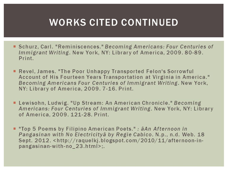  Schurz, Carl. Reminiscences. Becoming Americans: Four Centuries of Immigrant Writing.